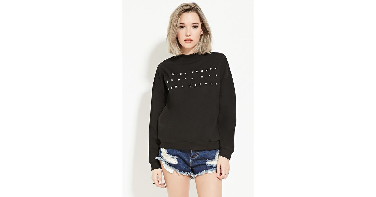 4ed869f3a44 Lyst - Forever 21 Common Sense Graphic Sweatshirt in Black