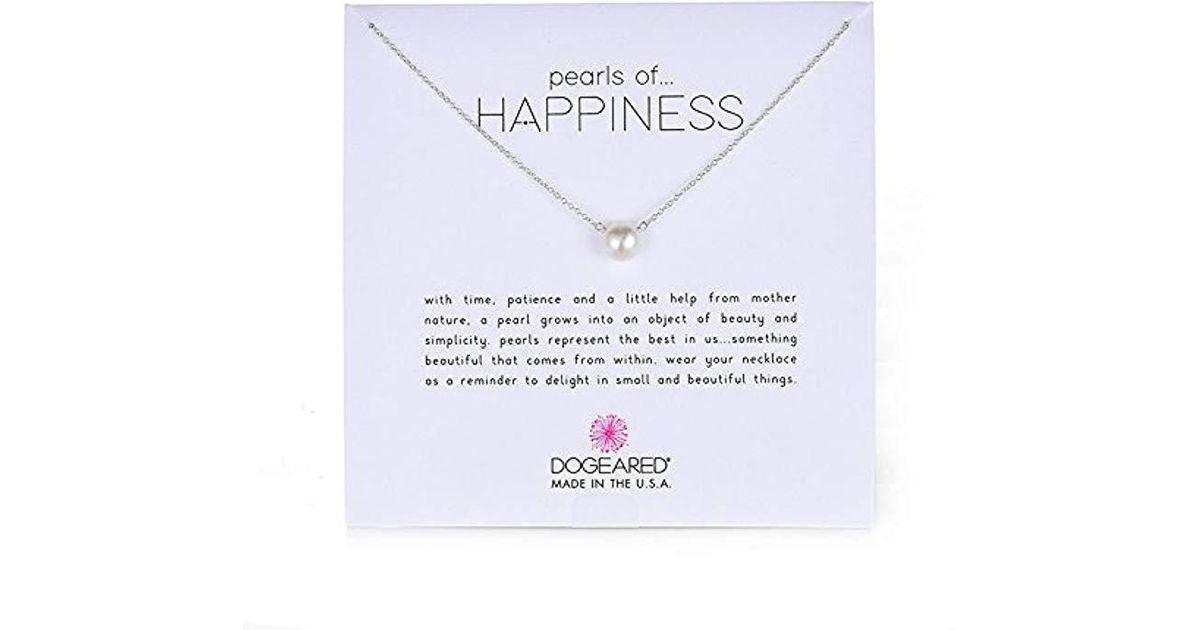 Lyst - Dogeared Jewels & Gifts Pearls Of Happiness Freshwater Pearl (8mm) Necklace in White - Save 9%