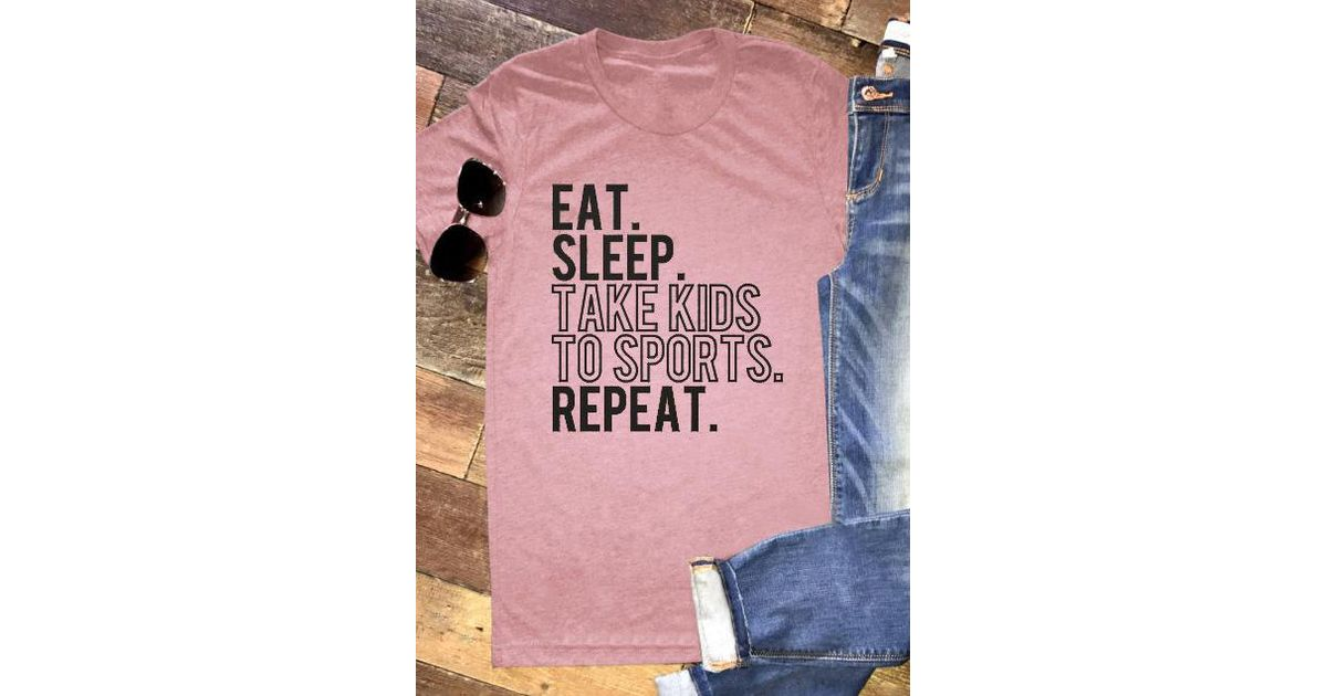 96c1f44d99a Belle lily Eat Sleep Take Kids To Sports Repeat T-shirt in Pink