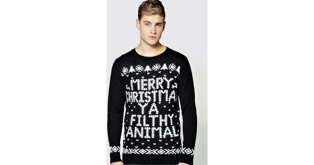 Boohoo Merry Christmas Ya Filthy Animal Jumper In Black For Men Lyst