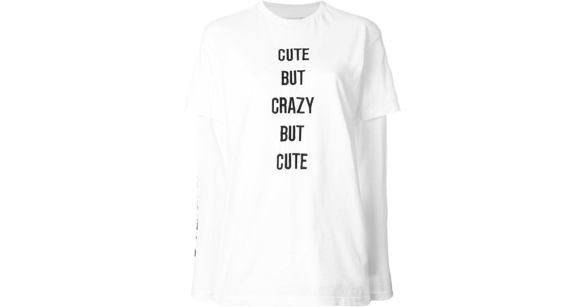 ec6763cf4 Chiara Ferragni Cute But Crazy But Cute T-shirt in White - Lyst