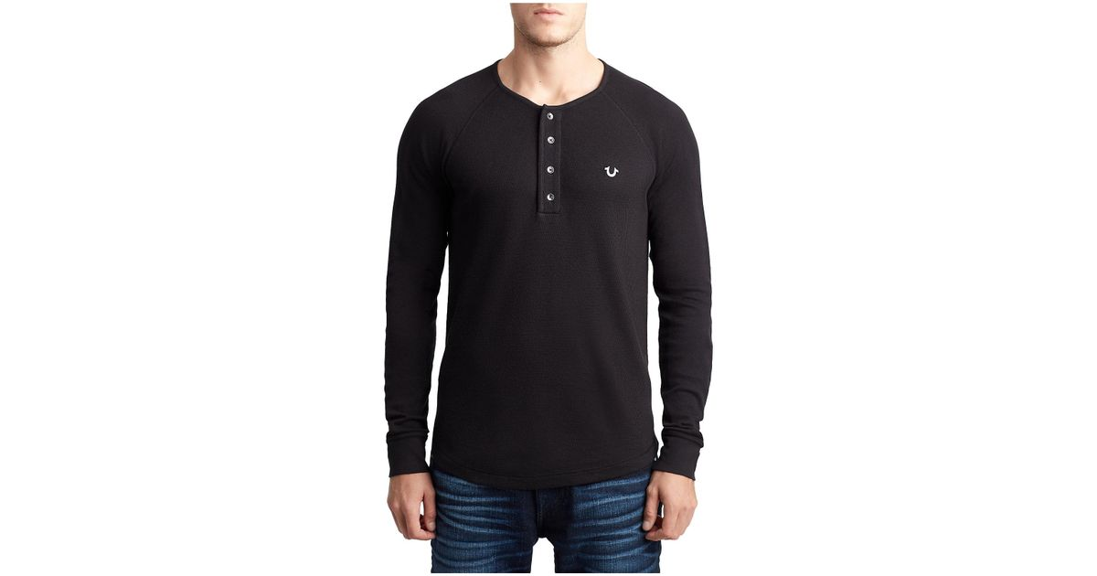 71e38c61f True Religion Raglan Henley Shirt in Black for Men - Lyst