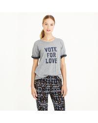J.Crew - Gray Vintage Cotton Vote For Love T-shirt - Lyst