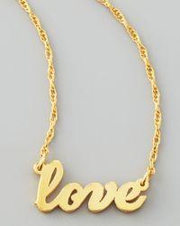 Jennifer Zeuner | Metallic Gold Love Word Pendant Necklace | Lyst