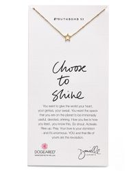Dogeared | Metallic 'Danielle Laporte Truthbombs - Choose To Shine' Necklace | Lyst