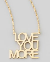 Jennifer Zeuner - Metallic Love You More Pendant Necklace - Lyst