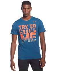 Nike | Blue Try To Stop Me Dri-fit T-shirt for Men | Lyst