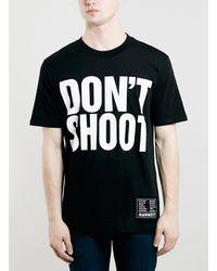 Topman Katharine Hamnett Black Don'T Shoot Exclusive T-Shirt - Lyst
