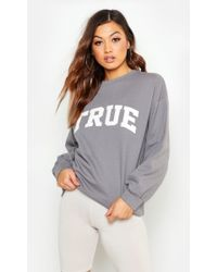 Boohoo - True Applique Slogan Sweat - Lyst