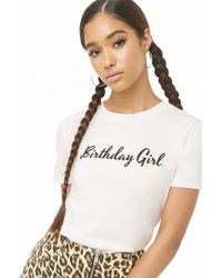 Forever 21 - Birthday Girl Graphic Tee - Lyst