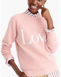 J.Crew - Love Sweatshirt - Lyst