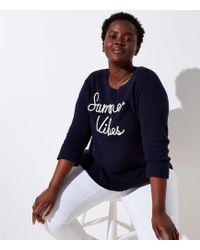 LOFT - Plus Summer Vibes Sweater - Lyst