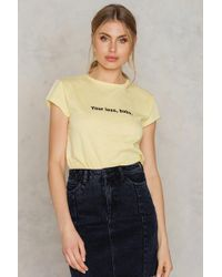 NA-KD   Your Loss Babe Tee   Lyst