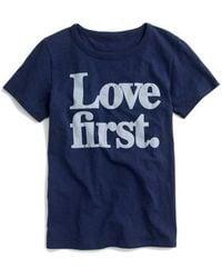 J.Crew | J.crew Love First Tee | Lyst