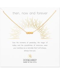 Dogeared - Then Now & Forever Pendant Necklace - Lyst
