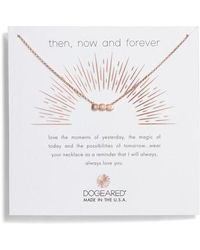 Dogeared | Then Now & Forever Pendant Necklace | Lyst