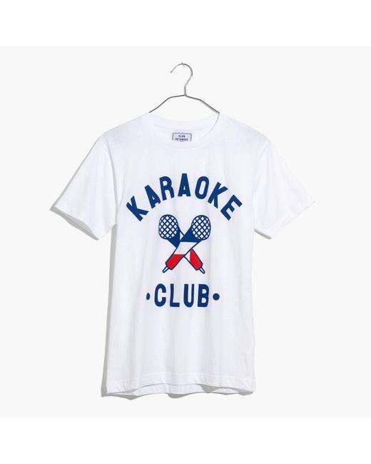 Madewell | White Club Petanquetm Karaoke Club Tee | Lyst