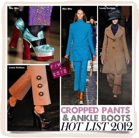 F/W 2012: Cropped Pants & Ankle Boots