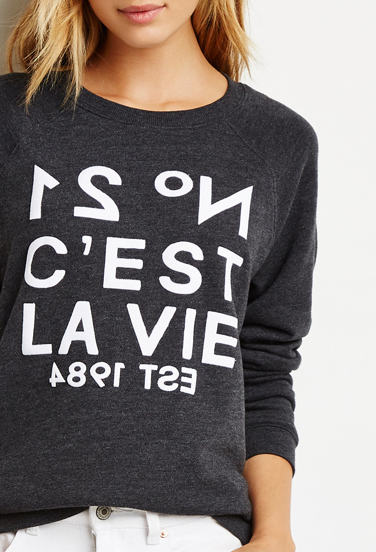 Lyst Forever 21 Cest La Vie Sweatshirt In Gray